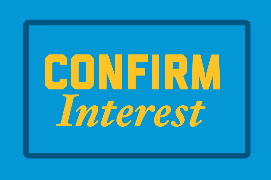 "Button that reads ""Confirm Interest"""