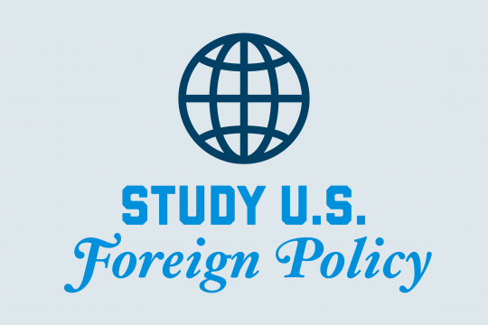 "Graphic that reads ""Study U.S. Foreign Policy"""